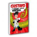 Gustavo y la máquina de montar monstruos